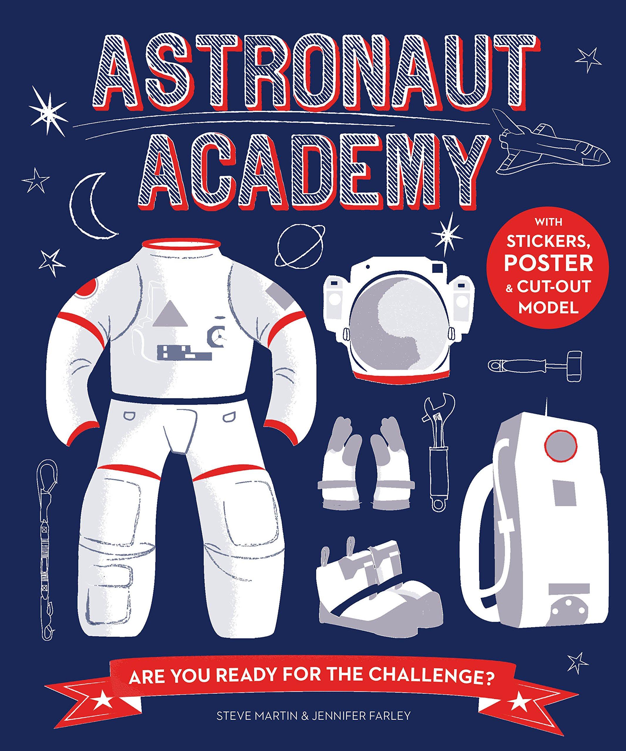 Astronaut academy (Anglais) Broché – 1 août 2016 Steve Martin Jennifer Farley The Ivy Press 1782403930