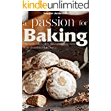 A passion for baking: The best cakes, pies, gingerbread recipes from grandma's kitchen