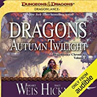 Dragons of Autumn Twilight: Dragonlance: Chronicles, Book 1