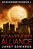 Scavenger Alliance (Scavenger Exodus Book 1)