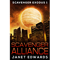 Scavenger Alliance (Scavenger Exodus Book 1) (English Edition)