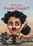 Who Was Charlie Chaplin? (Who Was...? (Quality Paper))