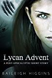 Lycan Advent: A Post-Apocalyptic Short Story