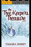 The Tree Keeper's Treasure: A Novel (A Shafer Farm Romance Book 3)