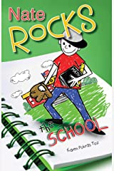 Nate Rocks the School (Nate Rocks series Book 3) Kindle Edition