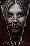 Don't Write it Down: Episode One in the Rainbow Noir Series (A Light Horror Series)