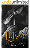 Lukas (Ashes & Embers Book 3)