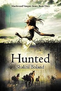 Hunted (Marchwood Vampire Series Book 3)