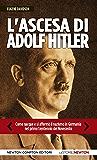 L'ascesa di Adolf Hitler (eNewton Saggistica)