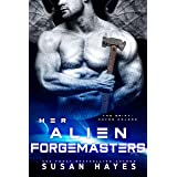 Her Alien Forgemasters (The Drift: Haven Colony Book 3)