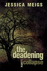 The Deadening: Collapse Kindle Edition