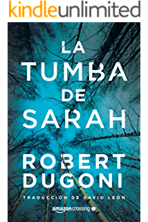 La tumba de Sarah (Tracy Crosswhite nº 1) (Spanish Edition)
