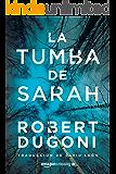 La tumba de Sarah (Serie Tracy Crosswhite nº 1) (Spanish Edition)