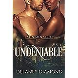 Undeniable (Latin Men Book 7)