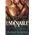 Undeniable (Latin Men Book 7)