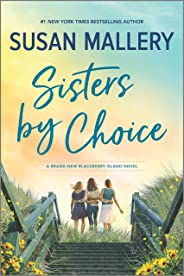 Sisters by Choice: A Novel (Blackberry Island)
