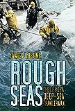 Rough Seas: The Life of a Deep-Sea Trawlerman