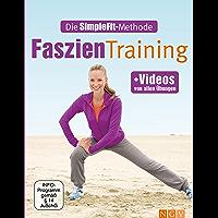 Faszientraining: Die SimpleFit-Methode (German Edition)