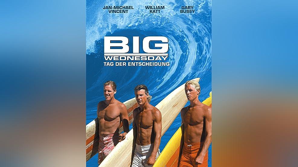 Big Wednesday - Tag der Entscheidung