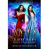 Royally Hitched: The Fae Twins