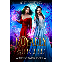 Royally Hitched: The Fae Twins (The Dark Fae Series Book 2) (English Edition)