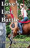 Love's Last Battle (Barlow-Barretts Book 6)