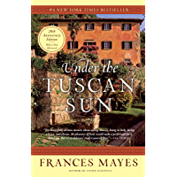 Under the Tuscan Sun: 20th-Anniversary Edition (English Edition)