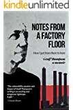 Notes From A Factory Floor: How I got from there to here