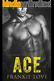 ACE 1: A Bad Boy Romance