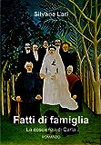Fatti di famiglia: La coscienza di Carla