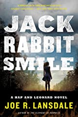 Jackrabbit Smile (Hap and Leonard Book 11) Kindle Edition