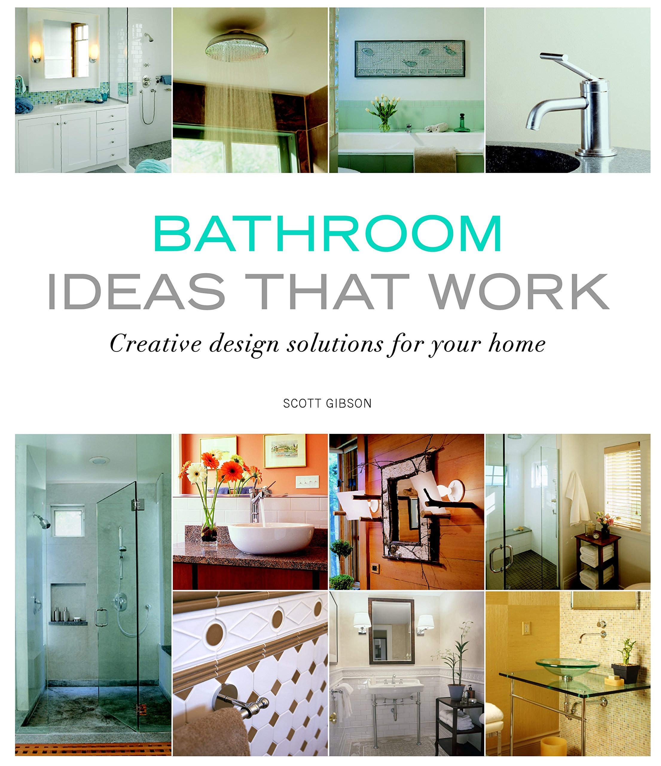 Bathroom Ideas that Work: Creative Design Solutions for your Home ...