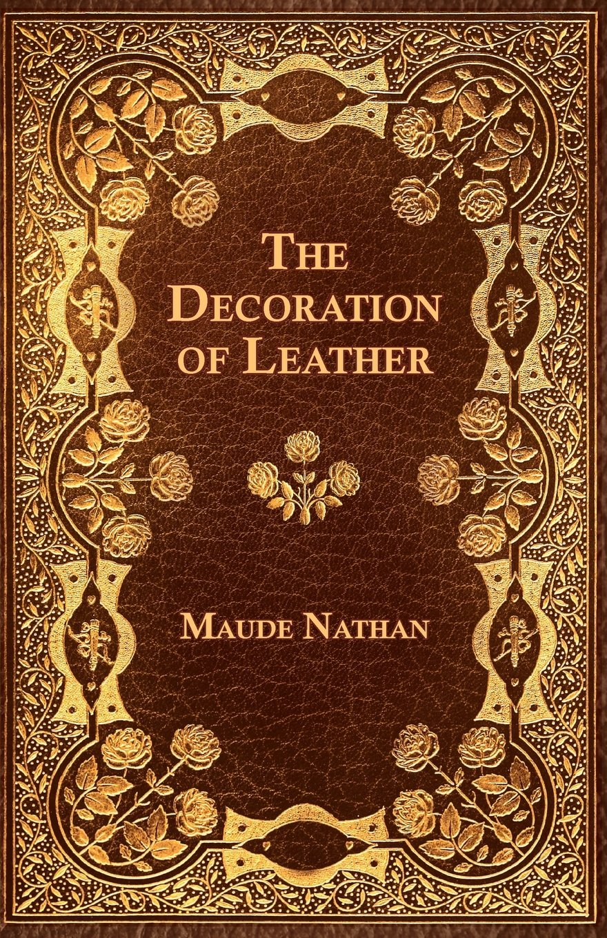 The Decoration of Leather