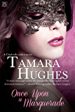 Once Upon a Masquerade (Entangled Scandalous)