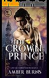 The Crown Prince: A Contemporary Royal Christmas Romance