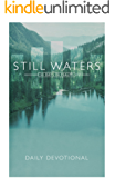 Still  Waters: 30 Day Devotional Through Psalms