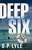 Deep Six (The Jake Longly Series)
