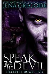 Speak of the Devil (Hellfire Book 2)