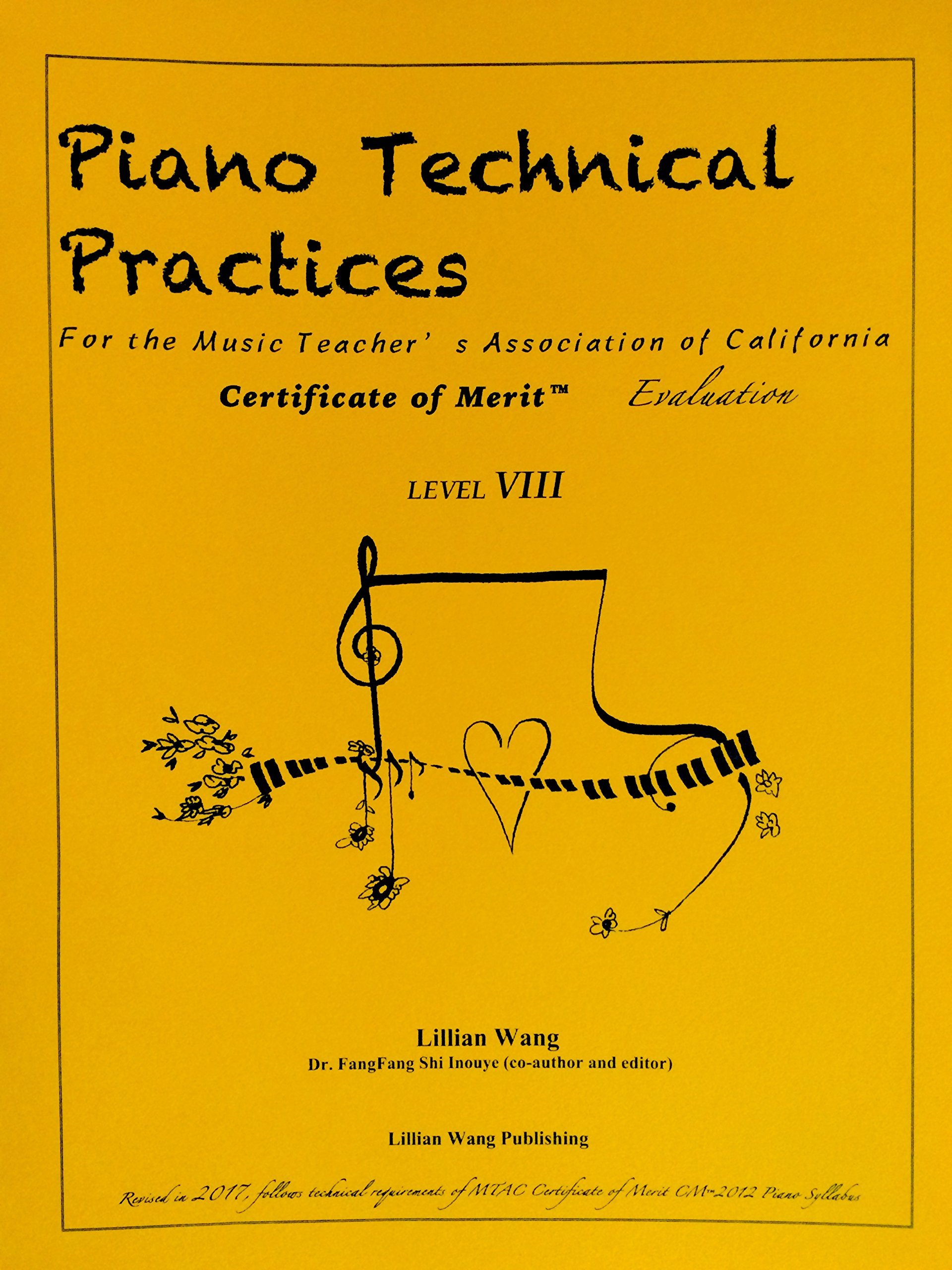 Piano Technical Practices For The Music Teachers Association Of
