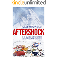 Aftershock: One Man's Quest and the Quake on Everest
