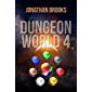 Dungeon World 4: A Dungeon Core Experience (English Edition)