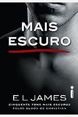 Mais Escuro - Cinquenta Tons Mais Escuros Pelos Olhos de Christian - Volume 2 (Trilogia Grey) eBook Kindle