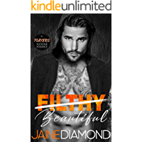 Filthy Beautiful: A Players Rockstar Romance (Players, Book 2)