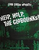 Help, Help, The Globolinks: Vocal Score