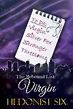 The Rebound List: Virgin: A Sample of a Sexy & Romantic Women's Fiction Novel
