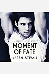 Moment of Fate: Moments in Time Audible Audiobook