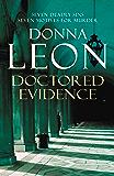 Doctored Evidence: (Brunetti 13) (Commissario Brunetti)