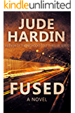 Fused: A Novel (iSeal Book 1 and Book 2)