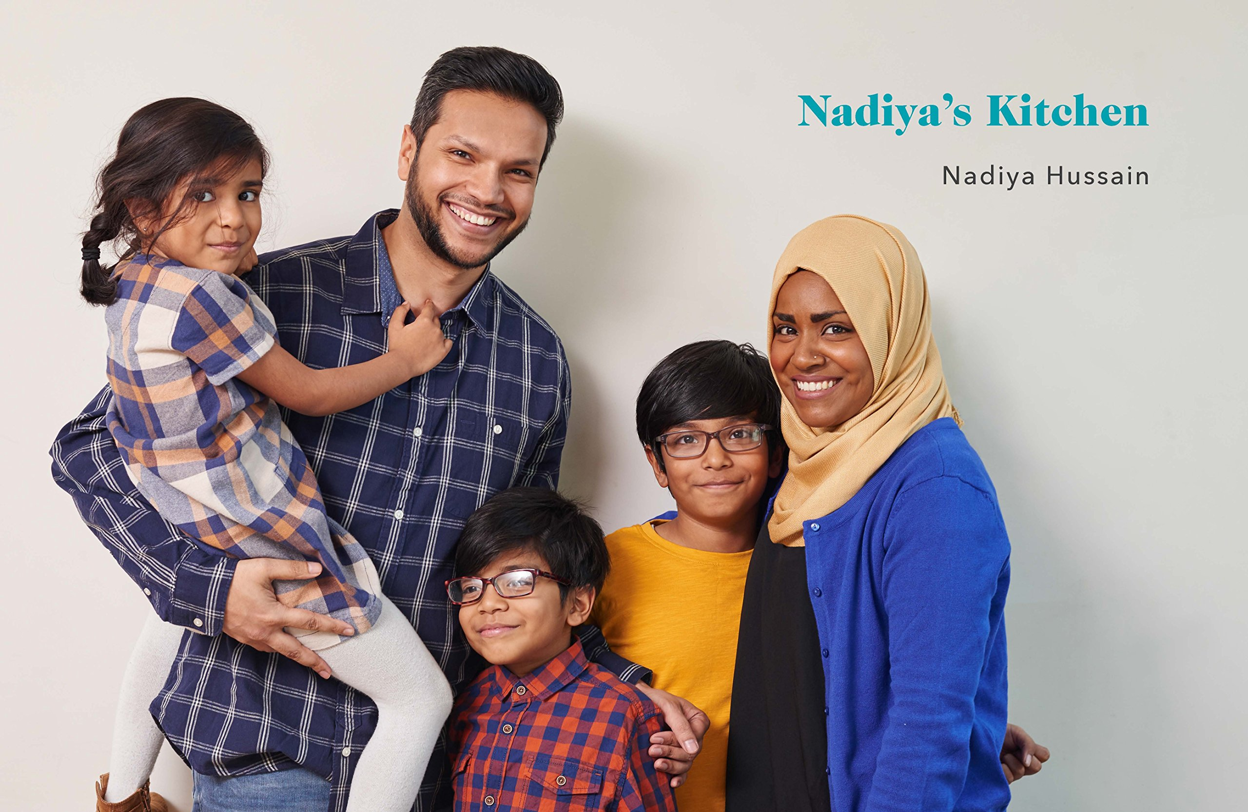 Nadiyas Kitchen: Over 100 simple, delicious, family recipes from ...
