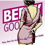 Pain,Pain Go Away feat.MUTSUKI from Softly(完全受注生産限定盤)